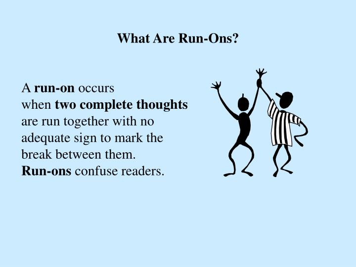What Are Run-Ons?
