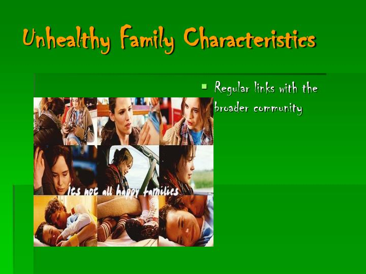 Unhealthy Family Characteristics