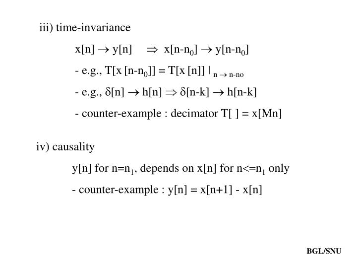 iii) time-invariance