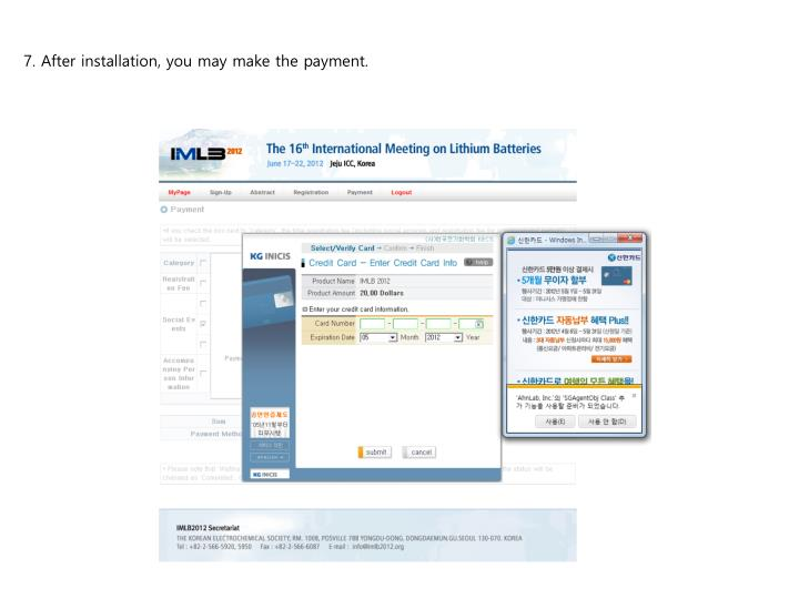 7. After installation, you may make the payment.