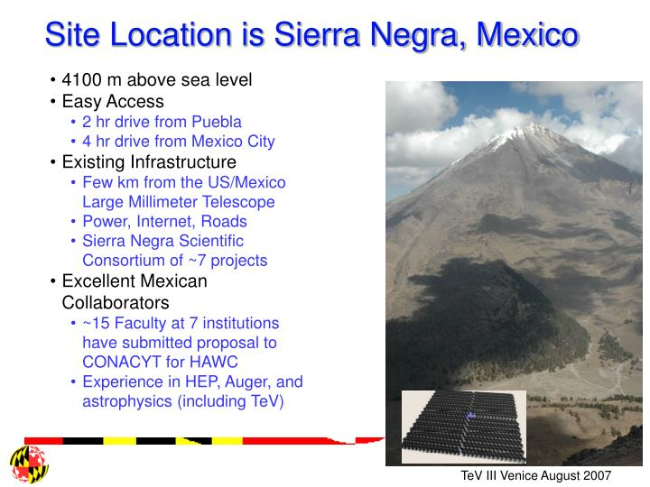 Site Location is Sierra Negra, Mexico