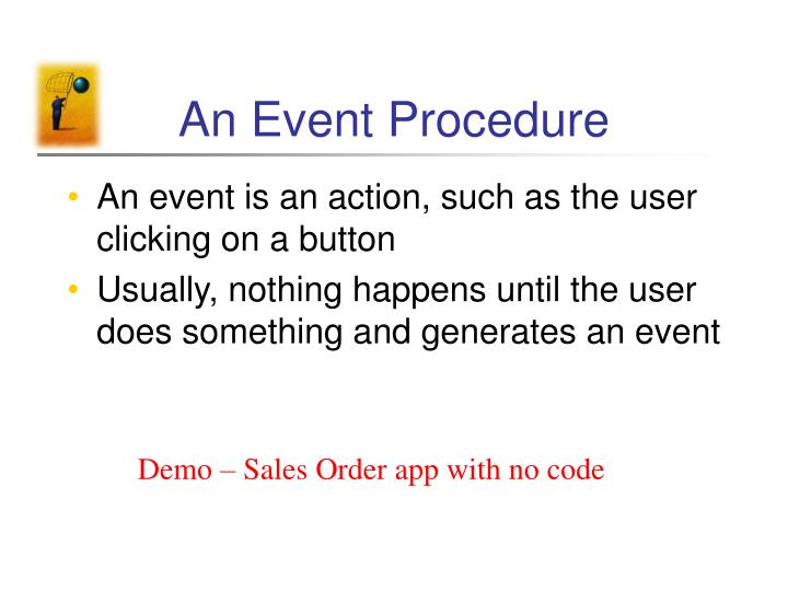 An event procedure