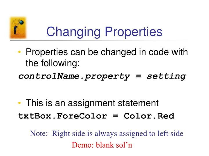 Changing Properties