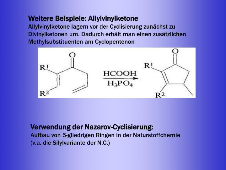 Weitere Beispiele: Allylvinylketone