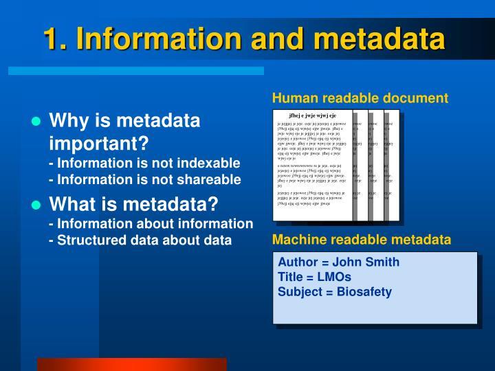 1. Information and metadata