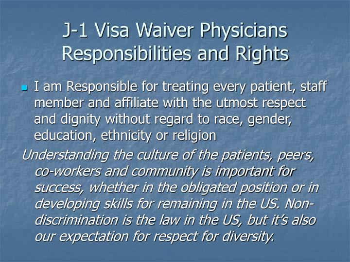 J-1 Visa Waiver Physicians Responsibilities and Rights