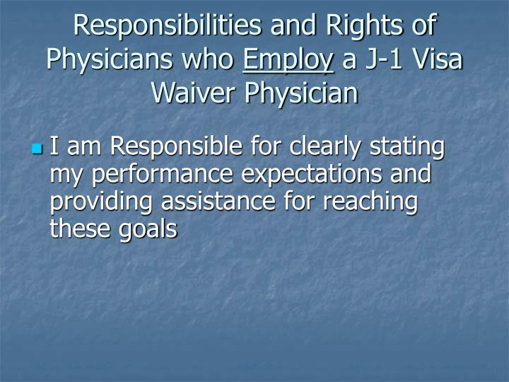Responsibilities and Rights of Physicians who