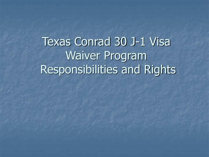 Texas Conrad 30 J-1 Visa Waiver Program
