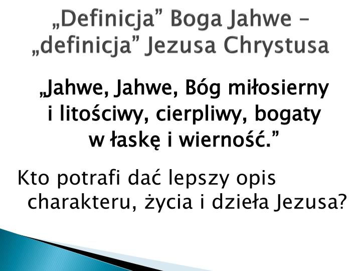 """Definicja"" Boga Jahwe – ""definicja"" Jezusa Chrystusa"