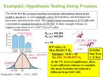 example2 hypothesis testing using p values