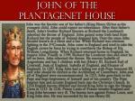 john of the plantagenet house