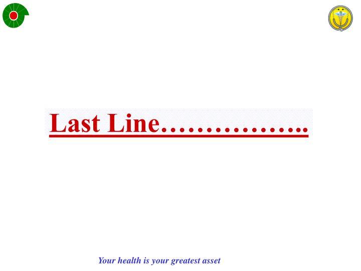 Last Line……………..