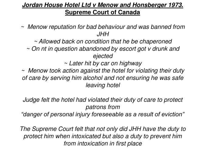 Jordan House Hotel Ltd v Menow and Honsberger 1973