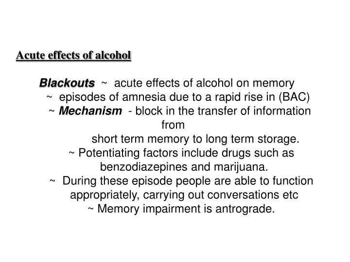 Acute effects of alcohol