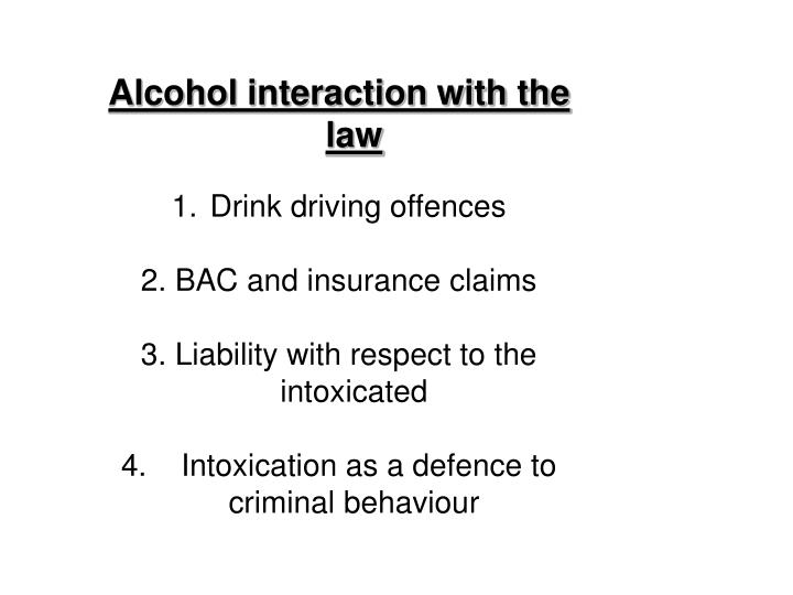 Alcohol interaction with the law