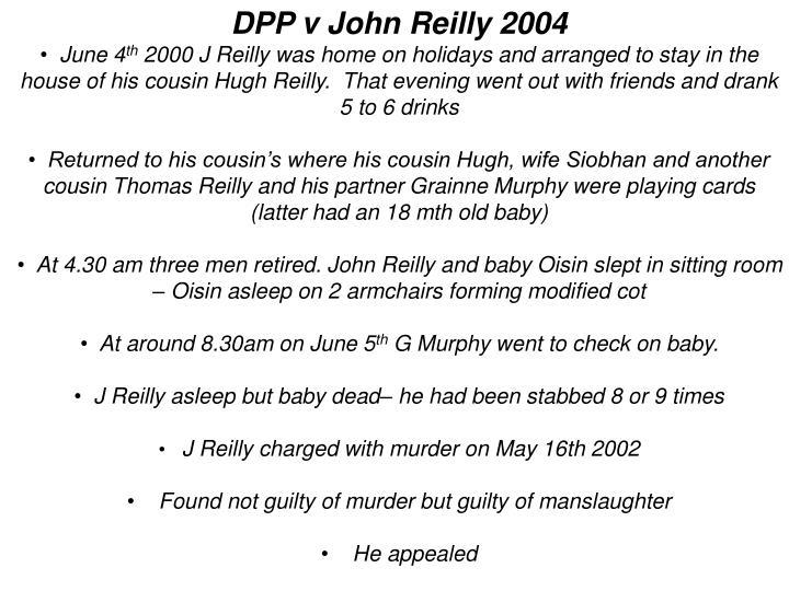 DPP v John Reilly 2004