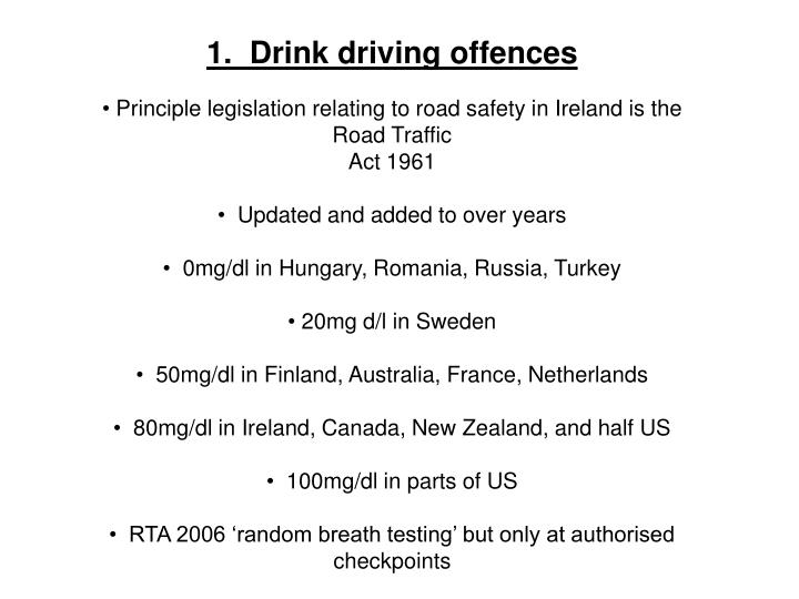 1.  Drink driving offences