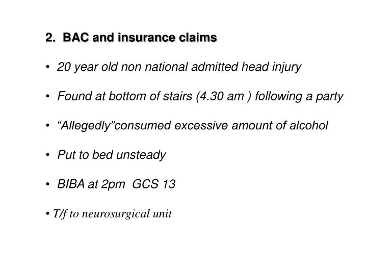 2.  BAC and insurance claims