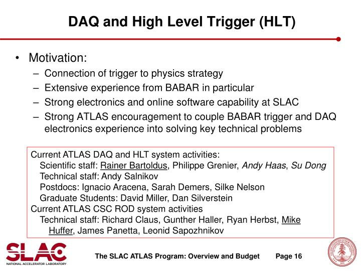 DAQ and High Level Trigger (HLT)