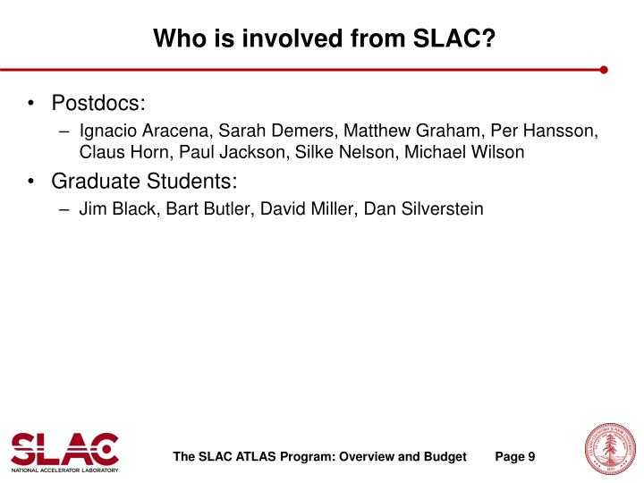 Who is involved from SLAC?