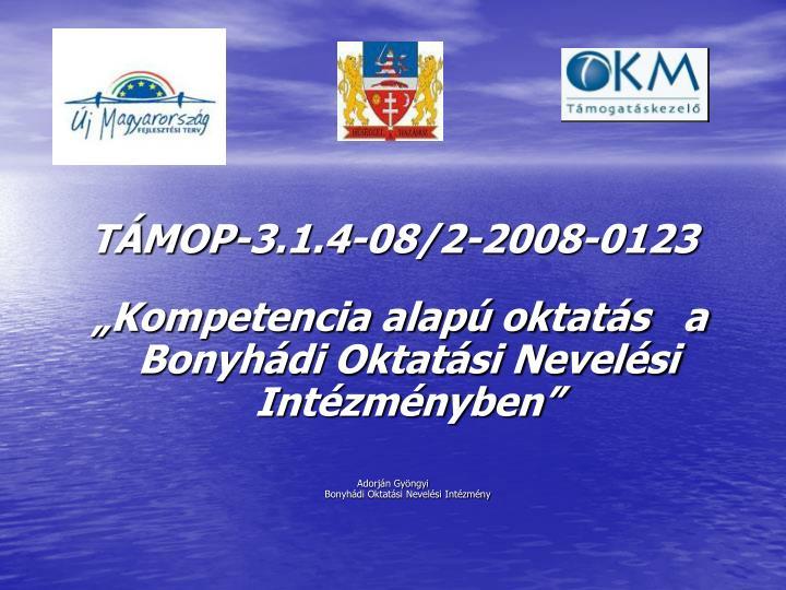TÁMOP-3.1.4-08/2-2008-0123