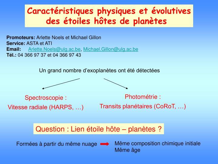 Caractéristiques physiques et évolutives