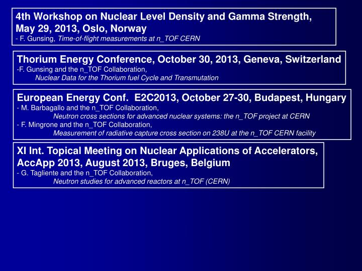 4th Workshop on Nuclear Level Density and Gamma Strength,