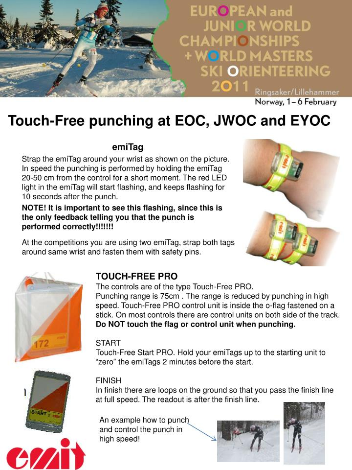 Touch free punching at eoc jwoc and eyoc