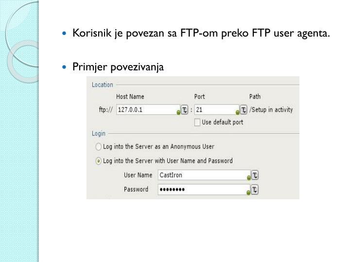 Korisnik je povezan sa FTP-om preko FTP user agenta.
