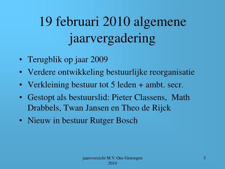 19 februari 2010 algemene jaarvergadering