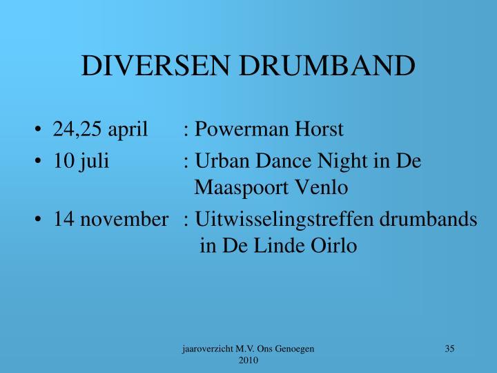 DIVERSEN DRUMBAND