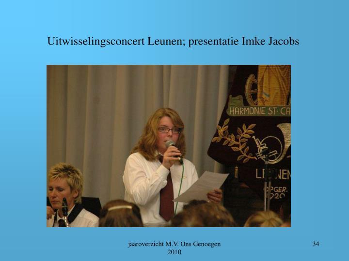 Uitwisselingsconcert Leunen; presentatie Imke Jacobs