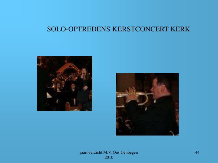 SOLO-OPTREDENS KERSTCONCERT KERK