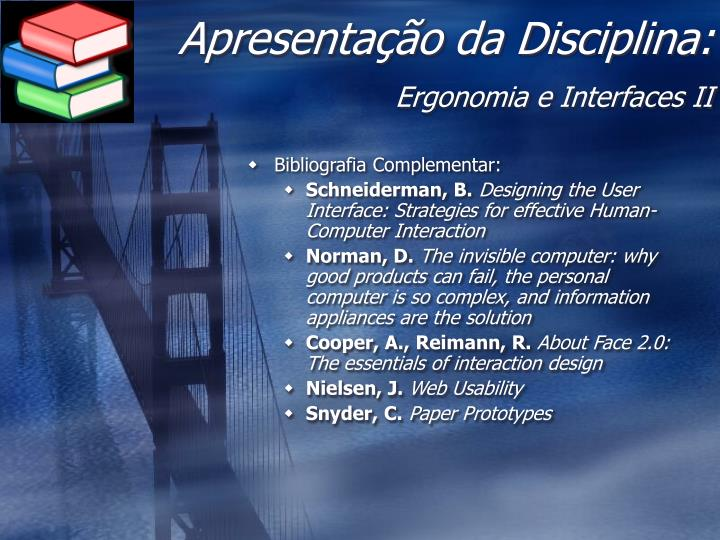 Apresenta o da disciplina ergonomia e interfaces ii