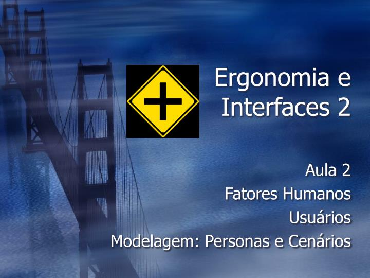 Ergonomia e interfaces 2