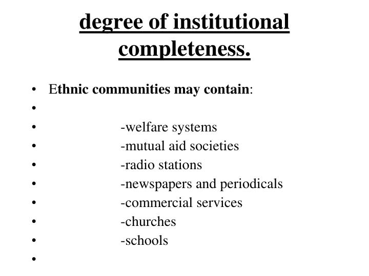 degree of institutional completeness.