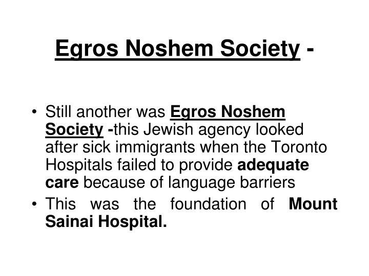 Egros Noshem Society