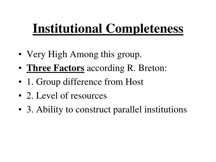 Institutional Completeness