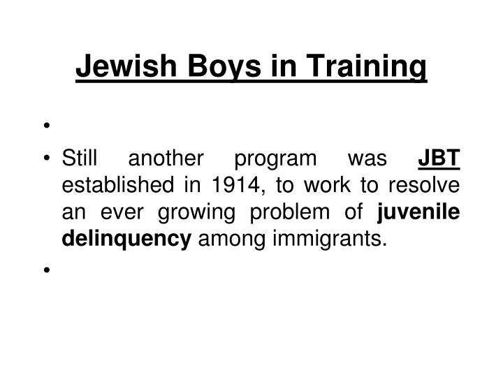 Jewish Boys in Training