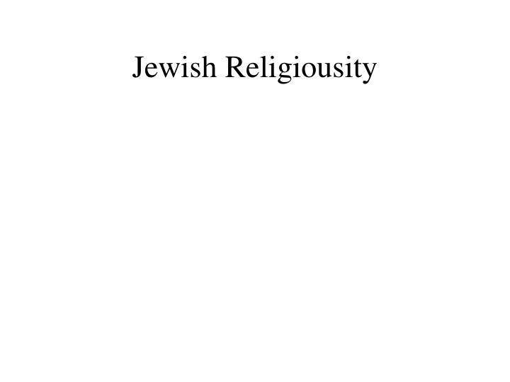 Jewish Religiousity