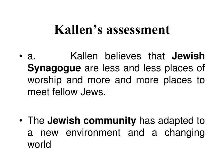 Kallen's assessment
