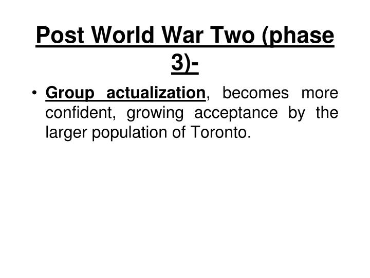 Post World War Two (phase 3)-