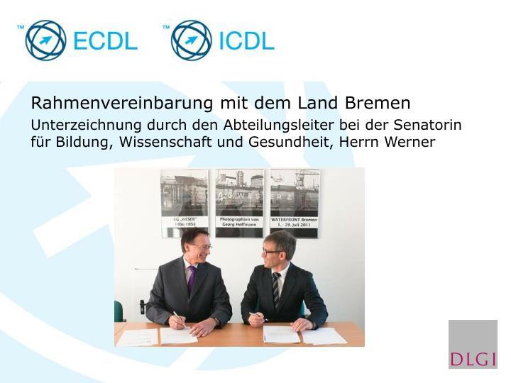 Rahmenvereinbarung mit dem Land Bremen