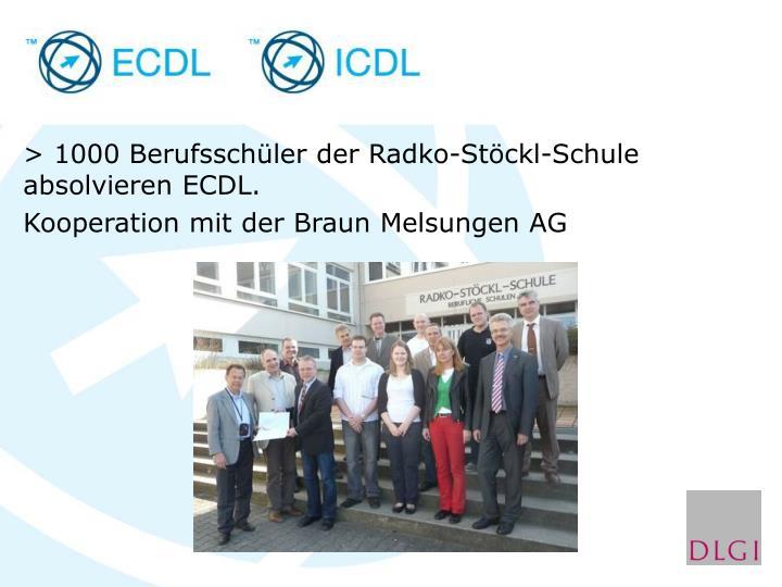 > 1000 Berufsschüler der Radko-Stöckl-Schule absolvieren ECDL.