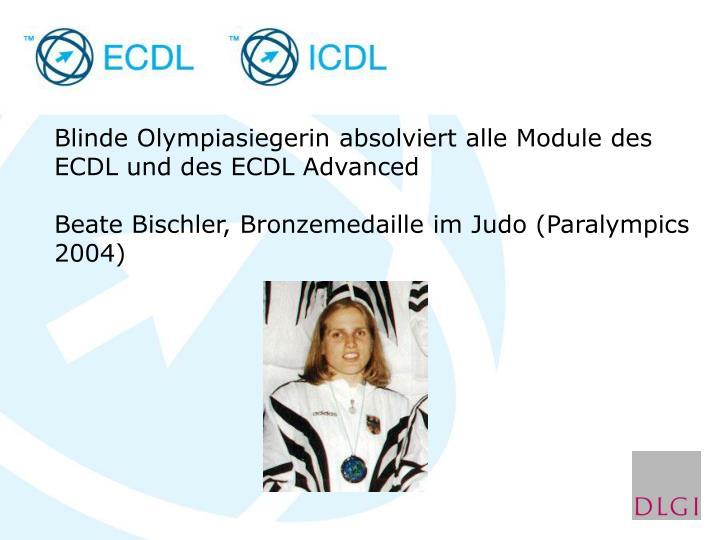 Blinde Olympiasiegerin absolviert alle Module des ECDL und des ECDL Advanced