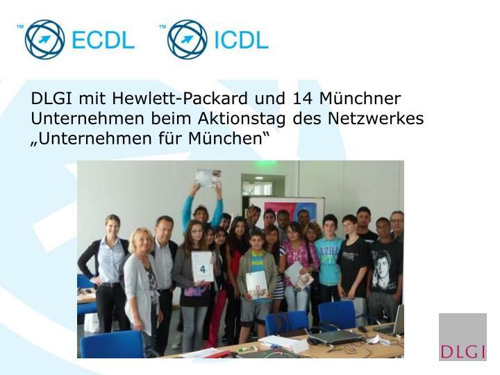 """DLGI mit Hewlett-Packard und 14 Münchner Unternehmen beim Aktionstag des Netzwerkes """"Unternehmen für München"""""""