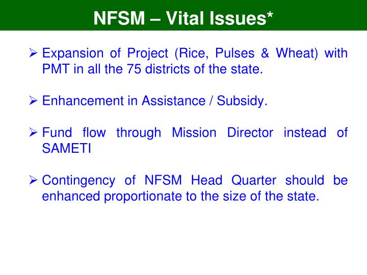 NFSM – Vital Issues*