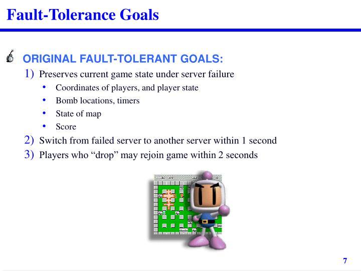 Fault-Tolerance Goals