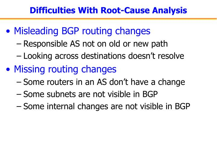 Difficulties With Root-Cause Analysis