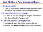 idea 1 ases in paths undergoing change